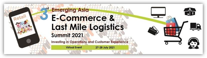 3rd E-Commerce & Last Mile Logistics Virtual 2021